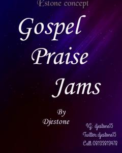 [December 2019 Gospel Mixtape] – Gospel Praise Jam