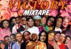 DJ Kisswise – Victory Mixtape ( Nigeria Gospel Mp3 Songs 2020)