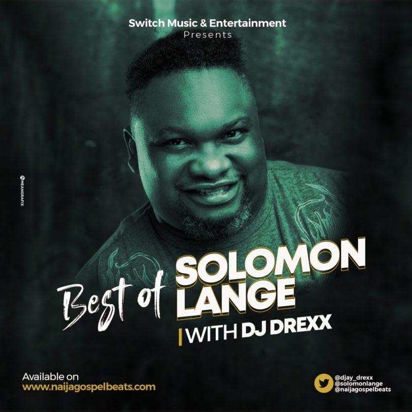 Best of Arewa Gospel DJ Mix (Solomon Lange 2020 Songs)