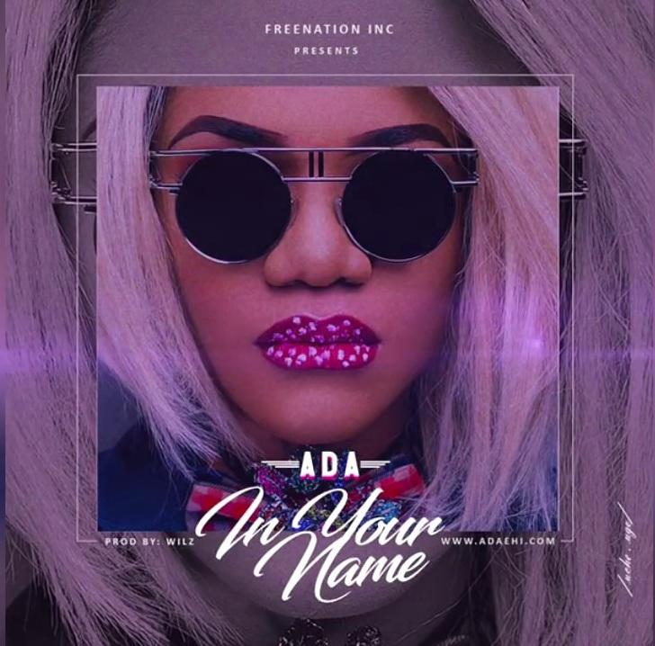 Ada – In Your Name (Mp3 Download + Lyrics)