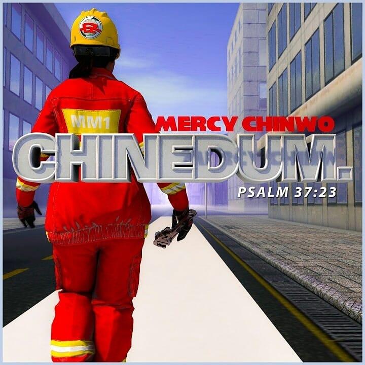 Chinedum – Mercy Chinwo (Mp3 Download + Lyrics)