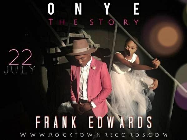 Onye – Frank Edward (Mp3 Download + Lyrics)