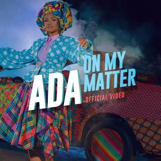Ada – On My Matter (Mp3 Download + Lyrics)