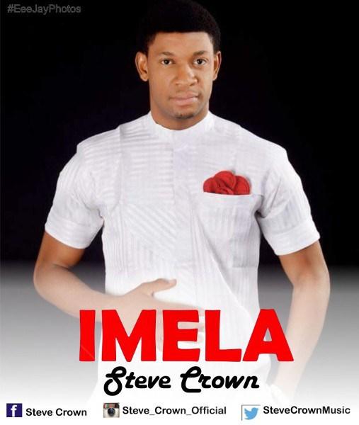 Steve Crown – Imela (Mp3 Download + Lyrics)
