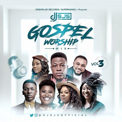 DJ SJS - Gospel Worship Mix (Vol. 3) (New Gospel Worship 2021 Songs)