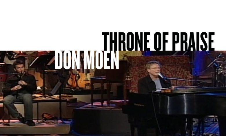 Don Moen – Throne of Praise (Mp3 Download + Lyrics)