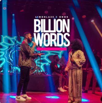 LimoBlaze ft Onos – Billion Words (Mp3 Download + Lyrics)