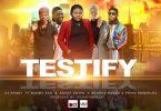 TESTIFY- DJ PENNY (Mp3 Download + Lyrics)