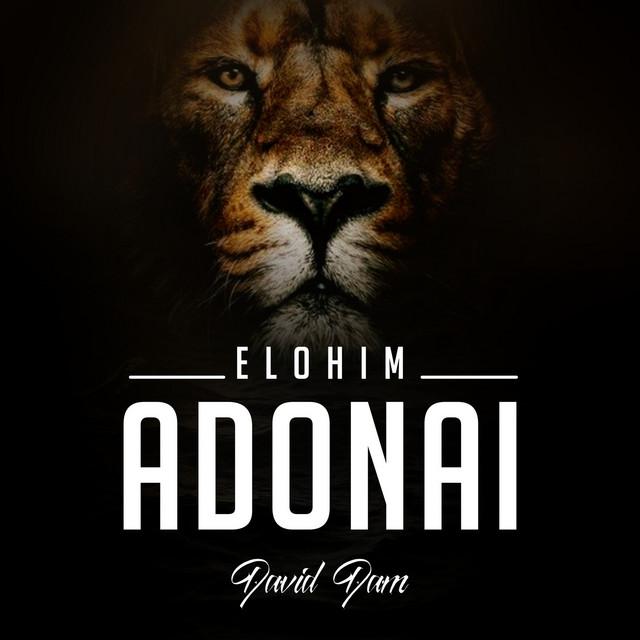 Elohim Adonai – David Dam (Mp3 Download + Lyrics)