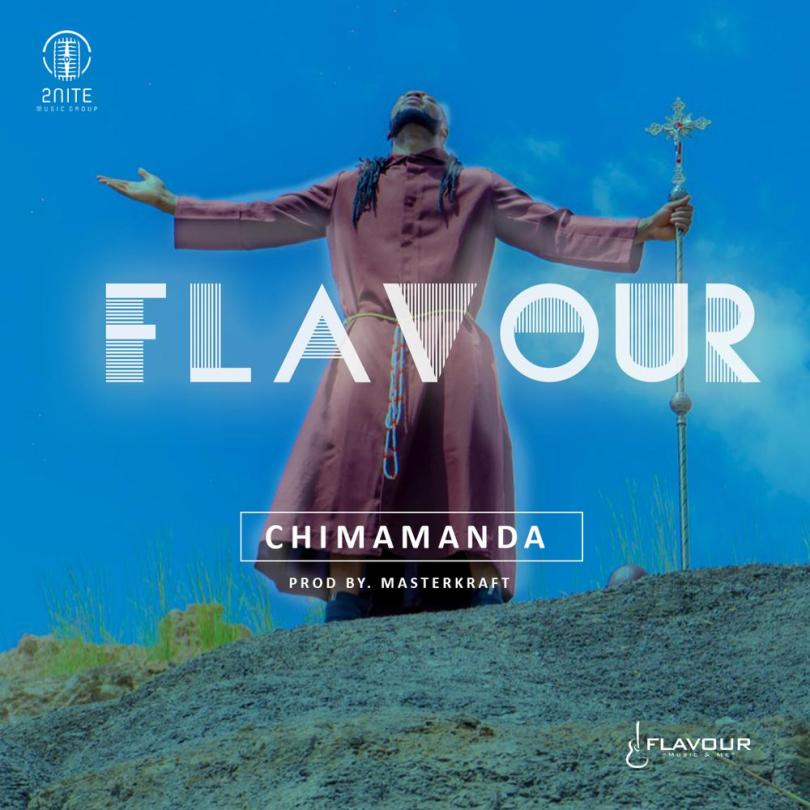 Flavour – Chimamanda (Mp3 Download + Lyrics)