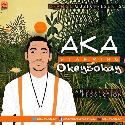 Okey Sokay – Aka (Mp3 Download + Lyrics)