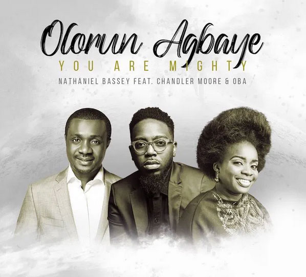 Olorun Agbaye – Nathaniel Bassey (Mp3 Download + Lyrics)