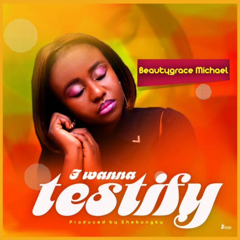 Beautygrace – testify (Mp3 Download + Lyrics)