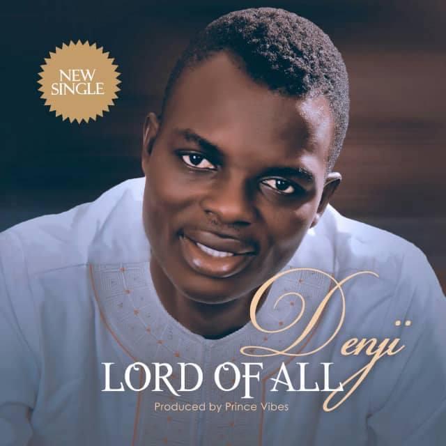 Denji – Lord of All (Mp3 Download + Lyrics)