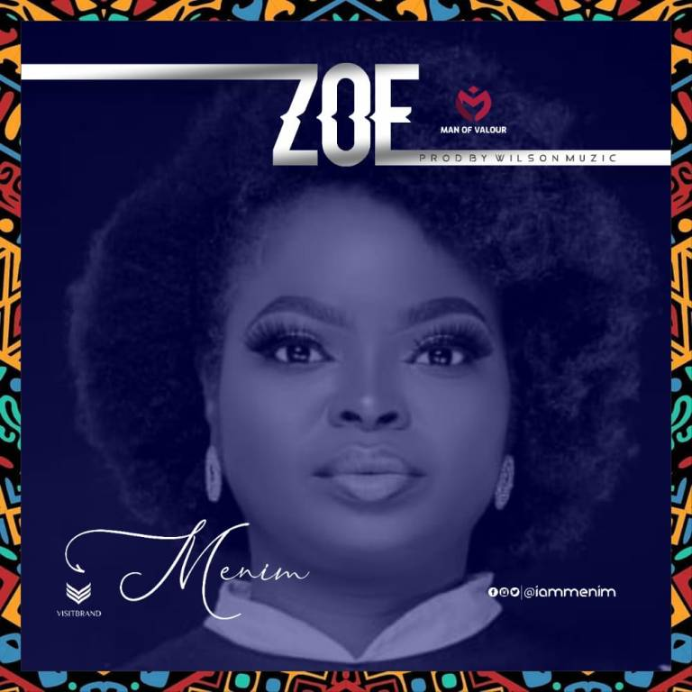 Menim – Zoe (Mp3 Download + Lyrics)