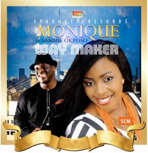 Monique & Sammie Okposo – Waymaker (Mp3 Download + Lyrics)