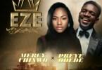 Mercy Chinwo – Eze ft. Preye Odede (Mp3 Download + Lyrics)