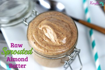 How to Make Raw Sprouted Almond Butter