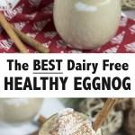 The BEST Healthy Homemade Eggnog Recipe (dairy free, low carb, sugar free!)