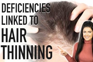 HAIR THINNING | 5 Deficiencies Linked to Hair Loss