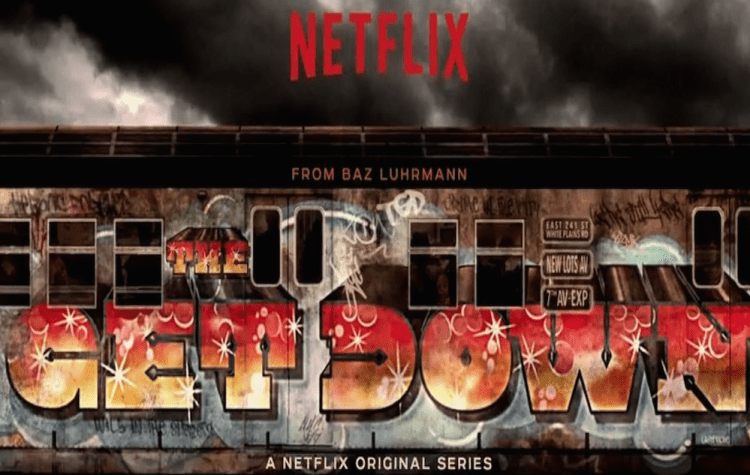 The Get Down: A Netflix Original Series