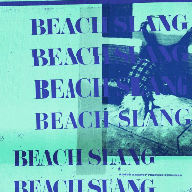 Beach Slang A Loud Bash of Teenage Feeling