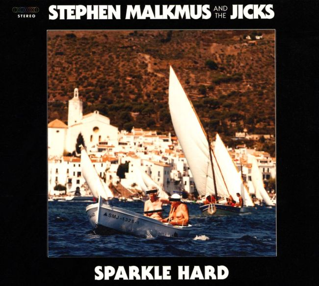 Stephen Malkmus and the Jicks: Sparkle Hard