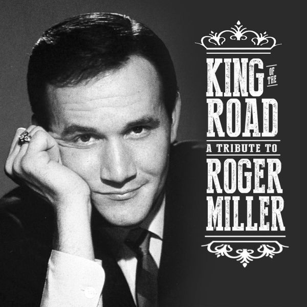 Various Artists: King of the Road: A Tribute to Roger Miller