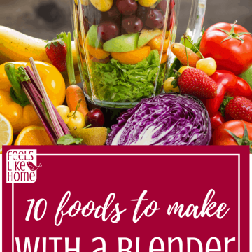 10 foods to make in a blender including smoothie recipes, soups, sauces, and more