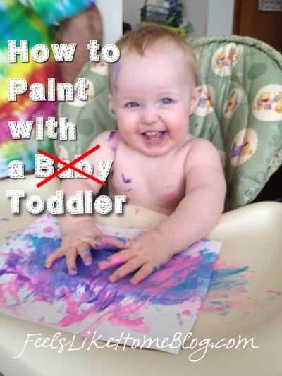 How to paint with a baby or toddler. Tips and ideas for making painting work at this young age.