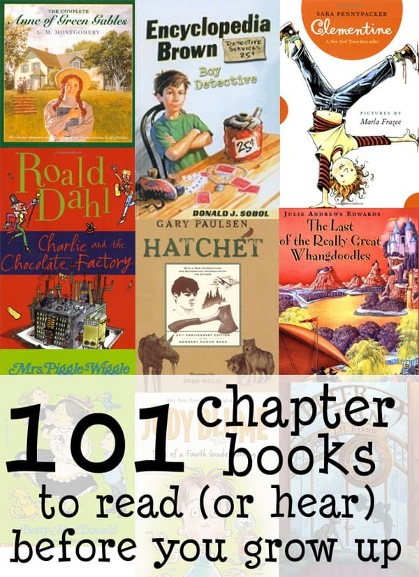 101 Chapter Books To Read Or Hear Before You Grow Up Feels Like