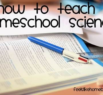 how to teach homeschool science