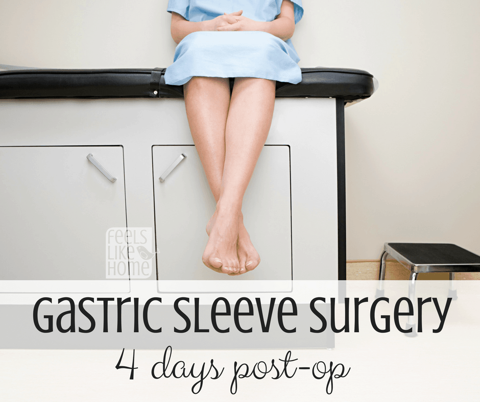 4 Days Post Op Bariatric Gastric Sleeve Surgery Feels