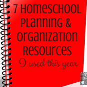 Preparing for the New School Year – My Homeschool Planning & Organization Resources
