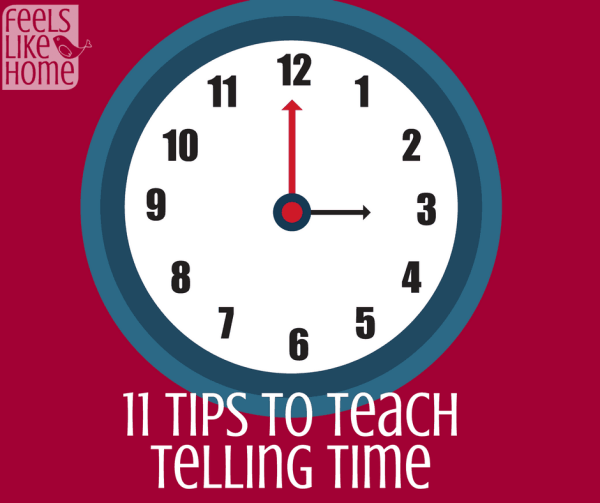11 tips to teach telling time feels like home 11 tips to teach telling time whether they are in kindergarten first 2nd ibookread Download