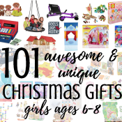 101 Best Unique Christmas Gift Ideas for Girls Ages 6-8