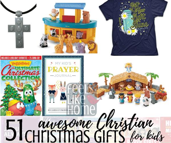 51 Awesome Christian Christmas Gift Ideas for Kids - Feels Like Home™