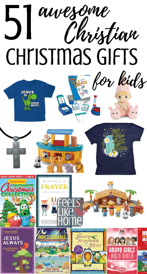 51 awesome christian christmas gifts for kids wondering what to get your kids for the