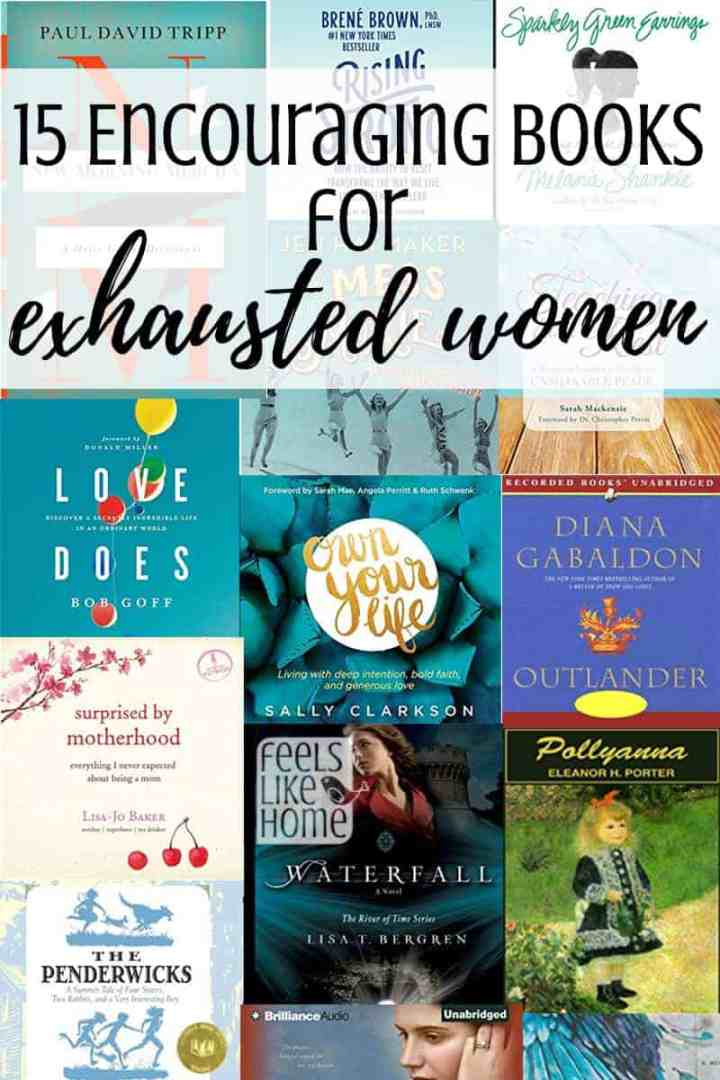 15 Encouraging Books for Exhausted Christian Women