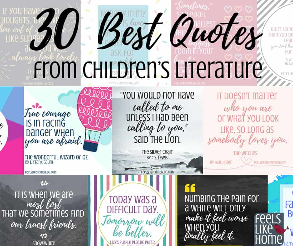Inspirational Quotes From: 30 Best Quotes From Our Favorite Children's Books