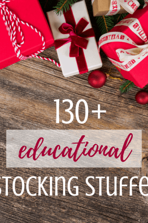130+ educational stocking stuffer ideas for kids - Your children will love these great gift ideas that are small enough to fit in a normal Christmas stocking! Lots of unique and creative ideas including games, books, and more for kids, tweens, and teens both girls and boys.