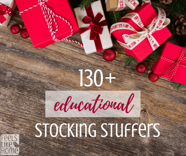 130+ best educational stocking stuffer ideas for kids - Your children will love these great gift ideas that are small enough to fit in a normal Christmas stocking! Lots of unique and creative ideas including games, books, and more for kids, tweens, and teens both girls and boys.