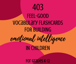 403 Feel-Good Flashcards for Building and Developing Emotional Intelligence in Children - Includes 51 activities and exercises for kids in school, homeschool, or at home. Teaching and training to improve self awareness, positivity, and optimism. Helps with a positivity mindset and optimistic thinking.