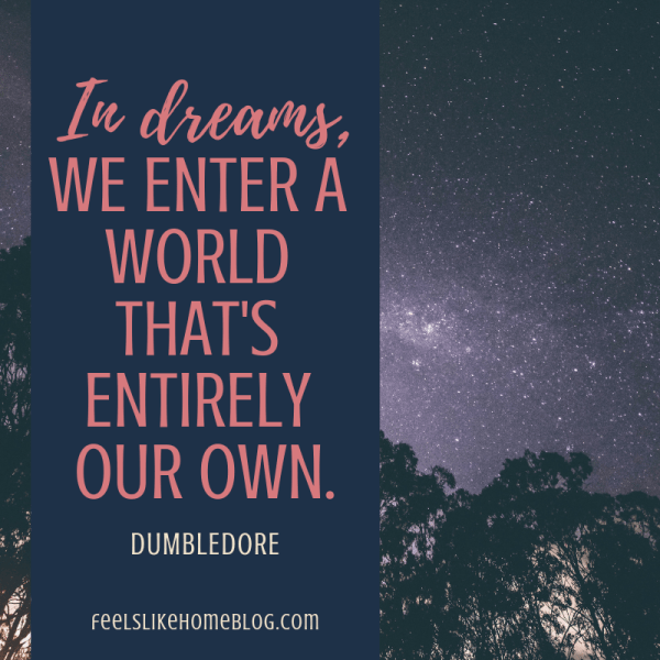 In dreams we enter a world that's entirely our own. Awesome Harry Potter quotes from Dumbledore, Snape, Harry, Hermione, Sirius, and more. I love all these quotes to live by. The best printable quotes for a tattoo. Meaningful truths.