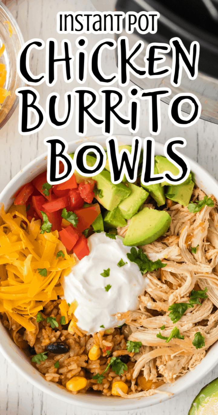 Chicken Burrito Bowls in the Instant Pot