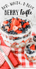 strawberry and blueberry trifle with cream cheese whipped topping and pound cake