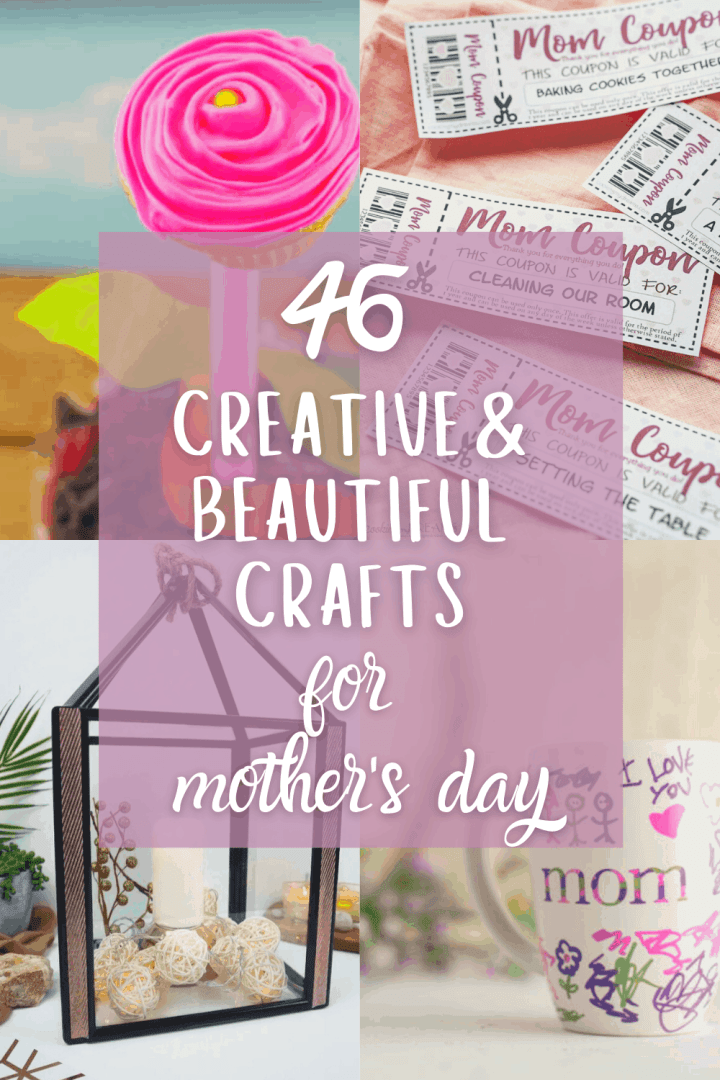46 Beautiful Mother\'s Day Craft Ideas for Kids and Adults