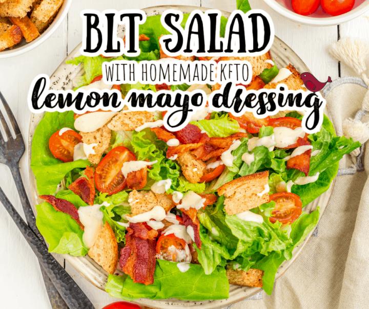 BLT salad with homemade dressing