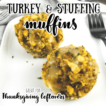 turkey and stuffing muffins for Thanksgiving leftovers