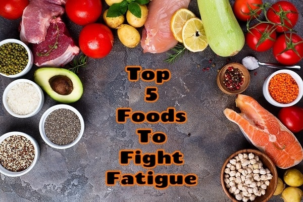 Top 5 Foods To Fight Fatigue